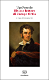Ultime lettere di Jacopo Ortis (Einaudi tascabili. Classici) (Italian Edition)
