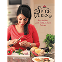 Parveen The Spice Queen: Authentic Indian Cooking