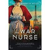The War Nurse: A Novel
