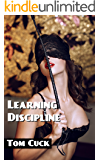 Learning Discipline: (Femdom, Chastity, Spanking, Cleanup)