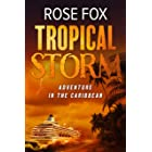 Tropical Storm: Adventure in the Caribbean