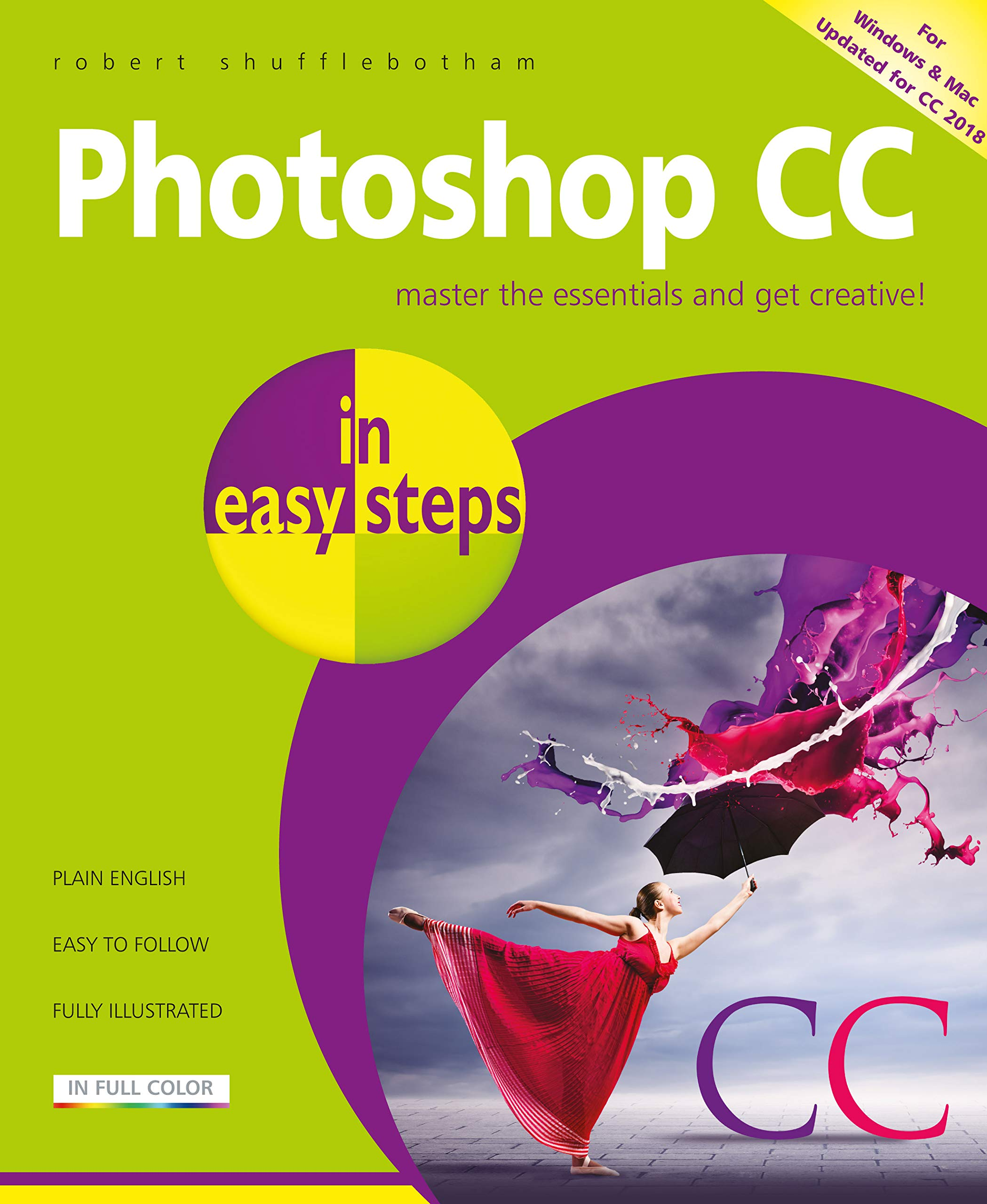 Photoshop CC In Easy Steps  Updated For Photoshop CC 2018