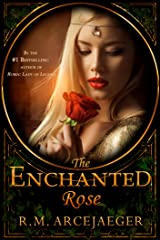 The Enchanted Rose: A Fairy Tale Retelling of Beauty and the Beast & Sleeping Beauty Kindle Edition