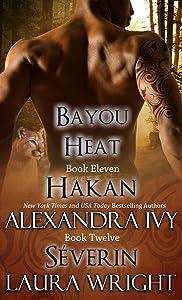 Hakan/Séverin (Bayou Heat Boxset Book 6)