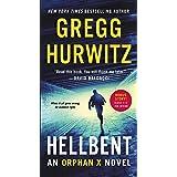 Hellbent: An Orphan X Novel (Orphan X, 3)