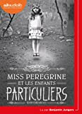 Miss Peregrine et les enfants particuliers: Livre audio 1 CD MP3