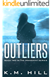 Outliers: 'Your Next Dystopian Addiction' (Transient Series Book 2)