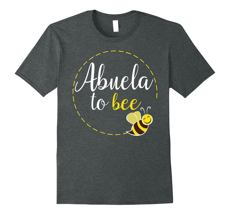 Abuela To Bee Shirt: New Grandma To Be Funny Cute Gift-Art