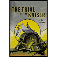 The Trial of the Kaiser (English Edition)
