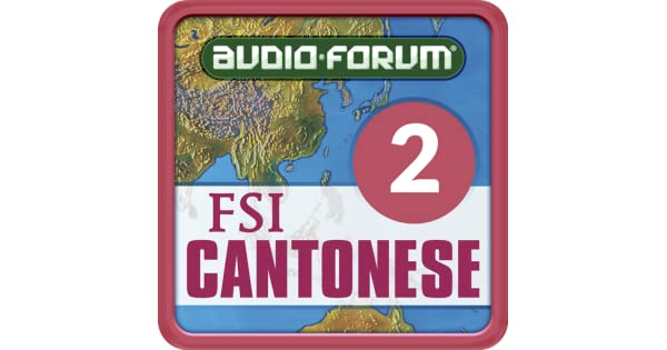 Amazon com: FSI: Cantonese Basic Course Vol  2 (Level 2