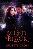 Bound in Black (The Vessel Trilogy Book 3)