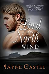 Lord of the North Wind (The Kingdom of Northumbria Book 3) Kindle Edition