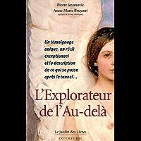 L'Explorateur de l'Au-delà (French Edition)