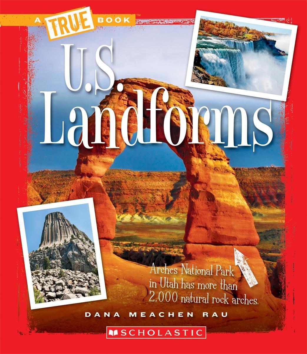 US Landforms True Books US Regions Dana Meachen Rau - Us landforms