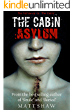 The Cabin II: Asylum
