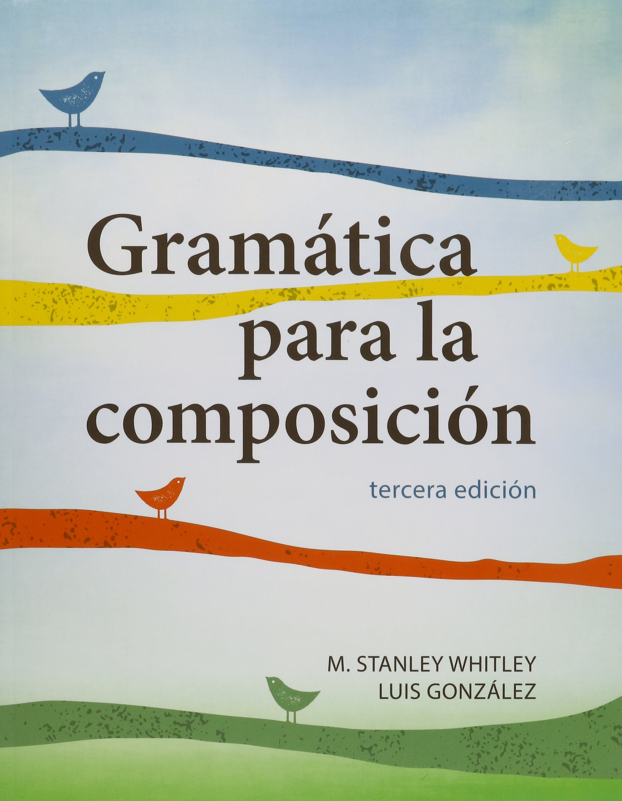Gramática para la composición, Student's Bundle: Book + Website Access Card by Georgetown University Press