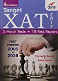 Target XAT 2017 (Past Papers 2005 - 2016 + 5 Mock Tests)