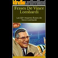 Frases De Vince Lombardi: Las 60+ mejores frases de Vince Lombardi