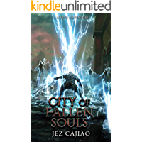 City of Fallen Souls: A LitRPG Adventure (UnderVerse Book 3) book cover