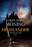 Highlander - Torna da me (Leggereditore Narrativa)