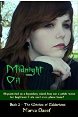 Midnight Oil (The Witches of Galdorheim Book 2) Kindle Edition