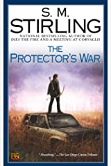 The Protector's War (Emberverse Book 2) Kindle Edition