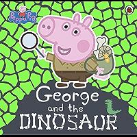 Peppa Pig: George and the Dinosaur (English Edition)