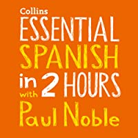 Essential Spanish in Two Hours