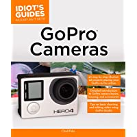 GoPro Cameras (Idiot's Guides)