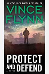 Protect and Defend: A Thriller (A Mitch Rapp Novel Book 8) Kindle Edition