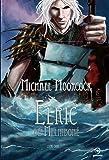 Elric de Melniboné - Volume 2