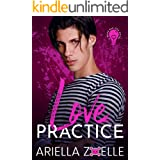 Love Practice: A Friends to Lovers Gay Romance (Good Bad Idea Book 7)