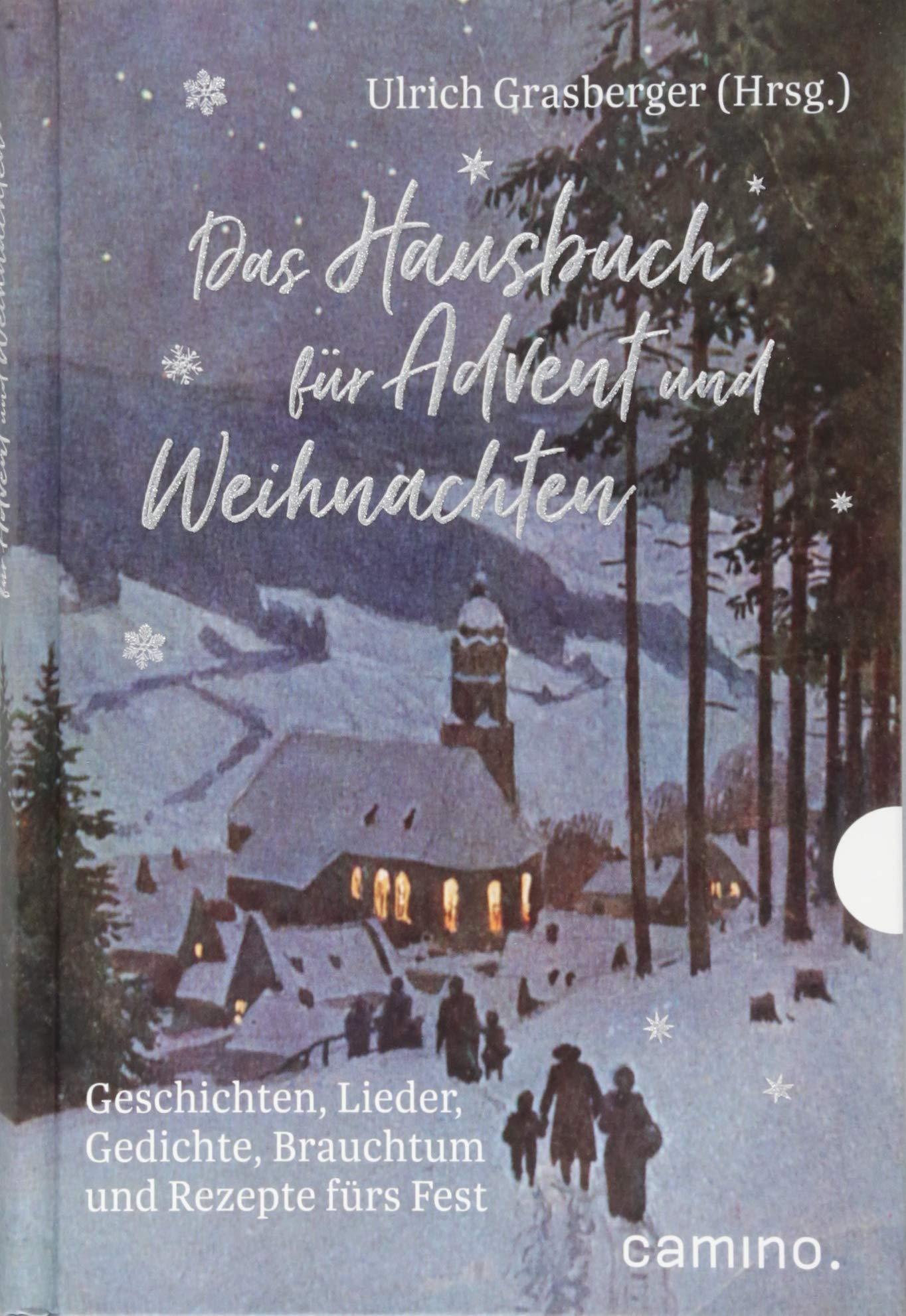 Gedicht Weihnachtsgebäck.Das Hausbuch Für Advent Und Weihnachten Geschichten Lieder