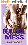 A Beautiful Mess (The Beautiful Series Book 2)