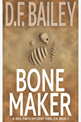 Bone Maker (Will Finch Mystery Thriller Series Book 1) Kindle Edition