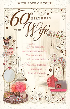 Wife 60th Birthday Card With Love On Your 60th Birthday To My