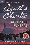 After the Funeral: Hercule Poirot Investigates (Hercule Poirot series Book 29)