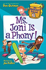 My Weirdest School #7: Ms. Joni Is a Phony! Kindle Edition