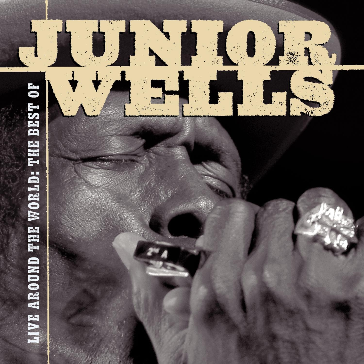 Live Around The World: The Best Of Junior Wells by Sony Legacy