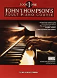 John Thompson's Adult Piano Course: Book One