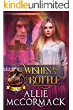 Wishes in a Bottle (Wishes & Dreams Book 1)