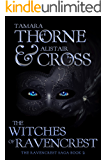 The Witches of Ravencrest (The Ravencrest Saga Book 2)