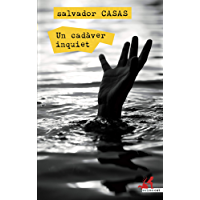 Un cadàver inquiet (crims.cat Book 38) (Catalan Edition)