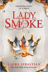 Lady Smoke (The Ash Princess Trilogy Book 2) Kindle Edition