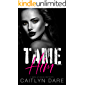 Tame Him: A Dark High School Bully Romance (Rebels at Sterling Prep Book 2)