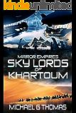 Mirror Empires: Sky Lords of Khartoum