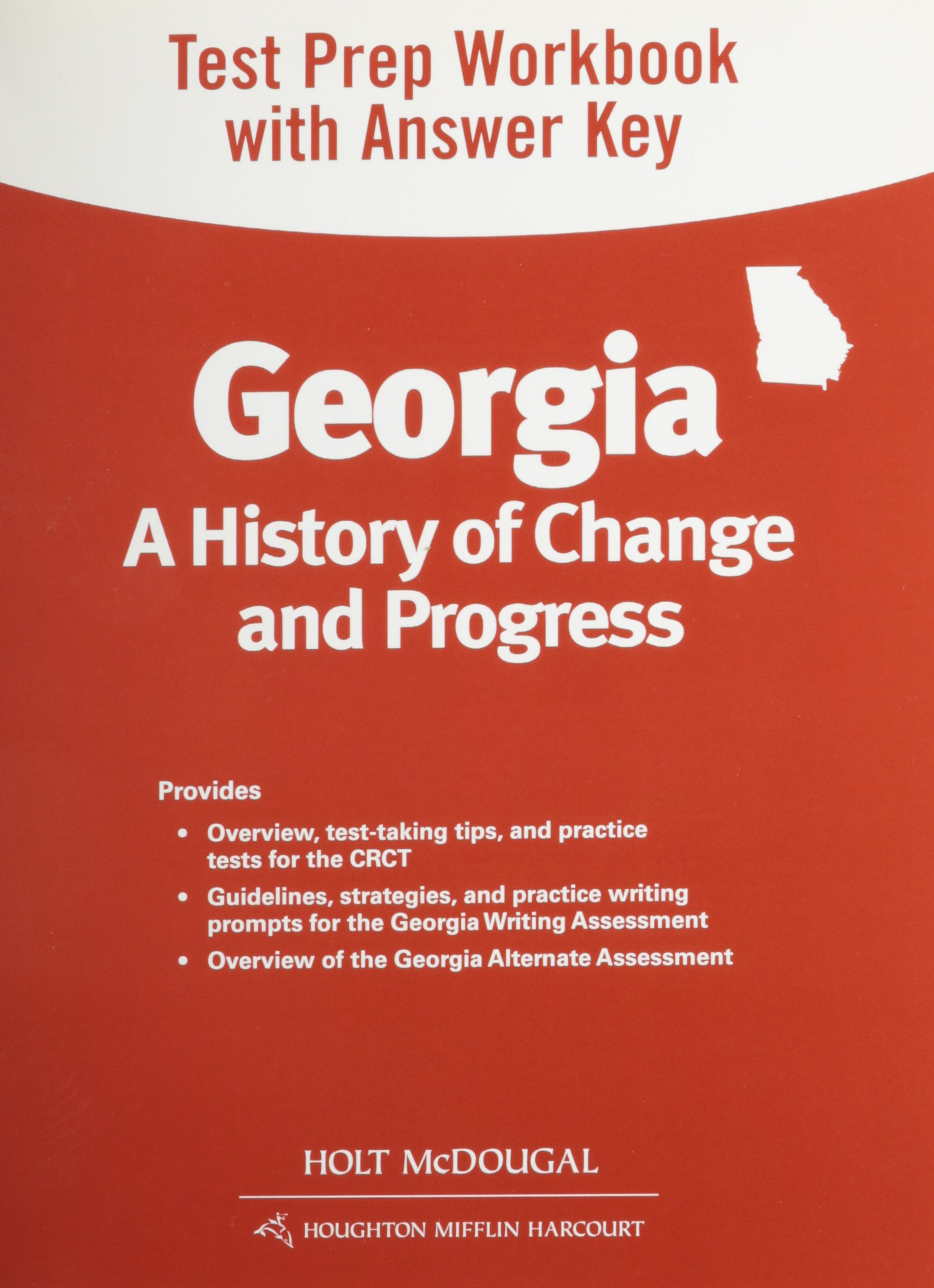 Download Holt McDougal Georgia: A History of Change and Progress Georgia: Test Prep Workbook PDF