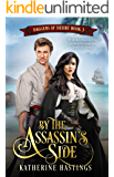 By the Assassin's Side: (Daggers of Desire Book Three)