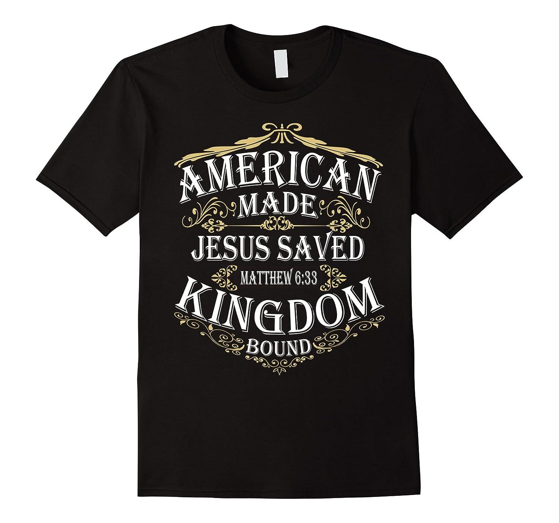 American Made, Jesus Saved, Kingdom Bound