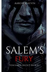 Salem's Fury (Vengeance Trilogy Book 2) Kindle Edition